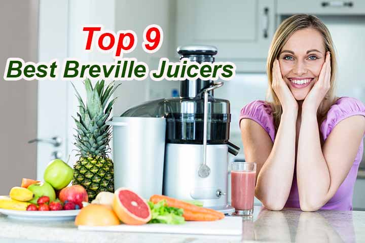 Best Breville Juicers