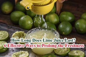 How Long Does Lime Juice Last