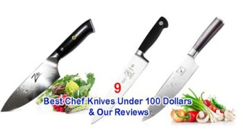 Best Chef Knives Under $100  – Top 9 Reviews in 2020