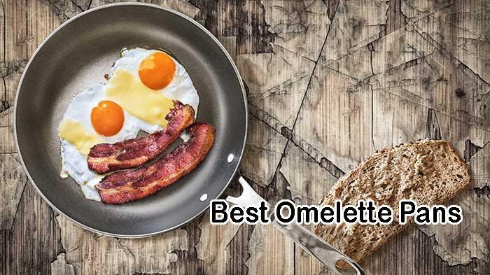Best Omelette Pans