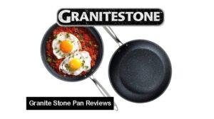 Granite Stone Pan Reviews