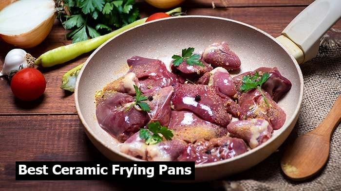 Best Ceramic Frying Pans