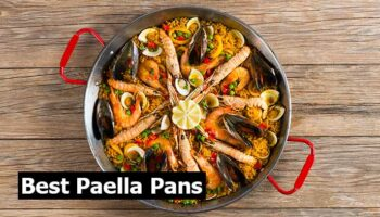 Best Paella Pans in 2021 – Top 8 Reviews and Guide