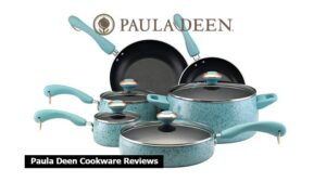 Paula Deen Cookware Reviews